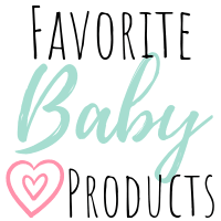 My Favorite Baby Products I'm so Glad I Have!