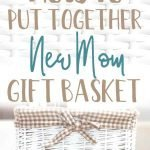 new mom gift basket ideas