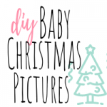diy baby christmas pictures featured image