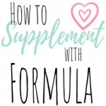 Supplementing breast milk with formula tips featured image