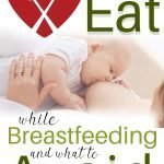 foods to eat while breastfeeding - pin image