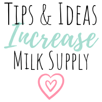 Tips and ideas on how to increase milk supply