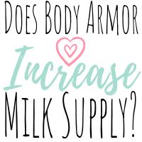 Does body armor drink increase milk supply
