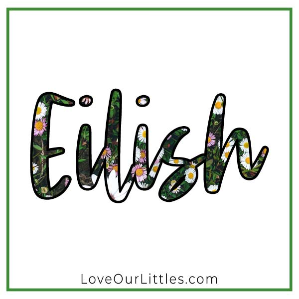 Baby Name for Girls - Eilish