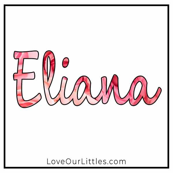 Baby Name for Girls - Eliana