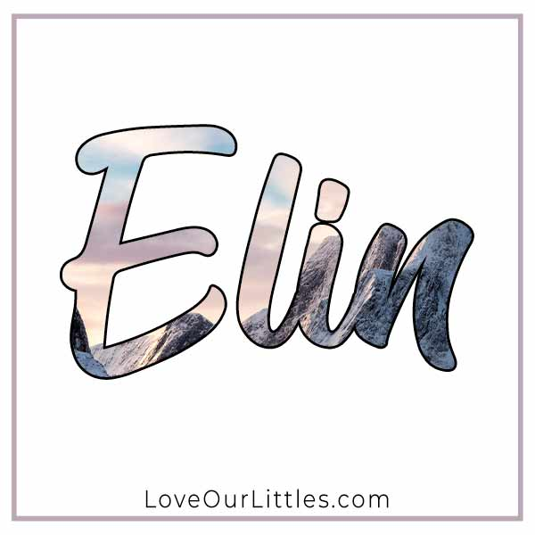 Baby Name for Girls - Elin