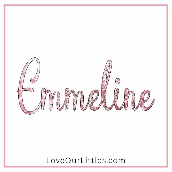 Baby Name for Girls - Emmeline