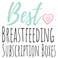 Best Breastfeeding Subscription Boxes and Bonus Material!