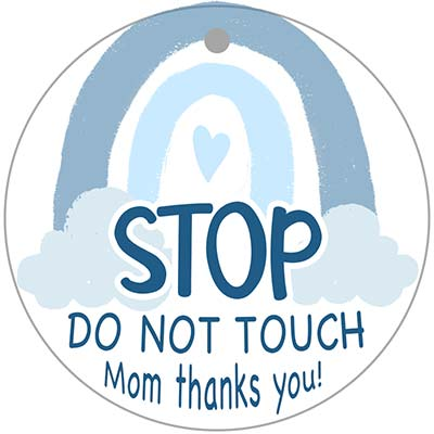 "Carseat tag with blue rainbow that says ""stop do not touch, mom thanks you"""