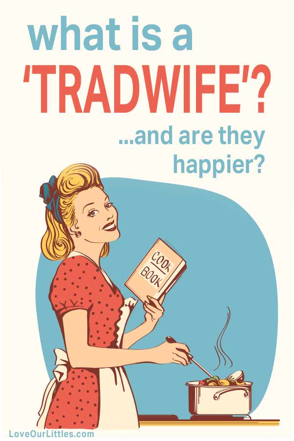 What is a tradwife? Illustration of wife and mother cooking in kitchen smiling.