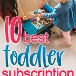10 best toddler subscription boxes buying guide.