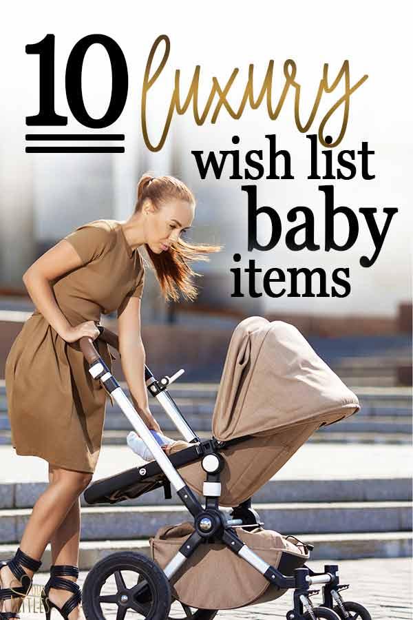 luxury baby items wish list
