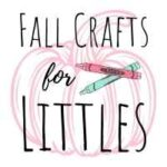 Fall crafts for littles featured image